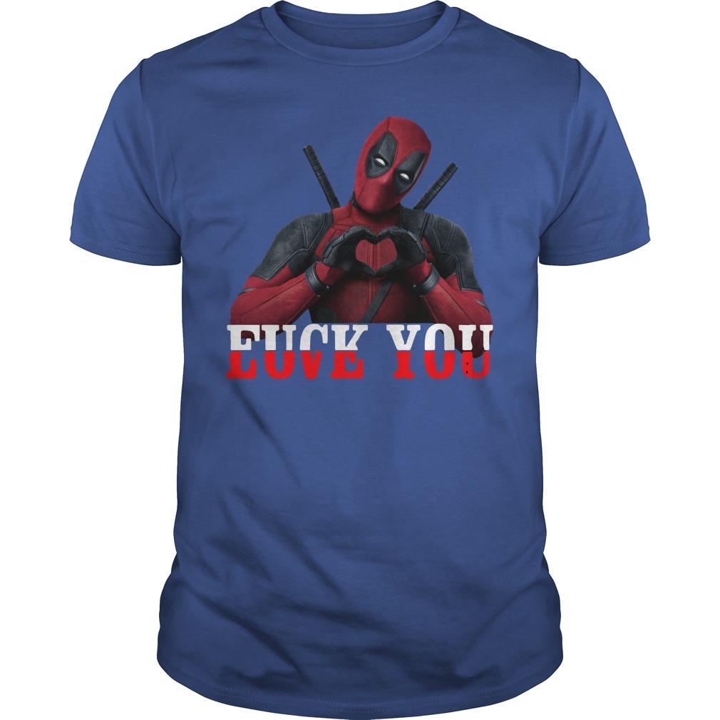 Deadpool Fuck you Love you shirt