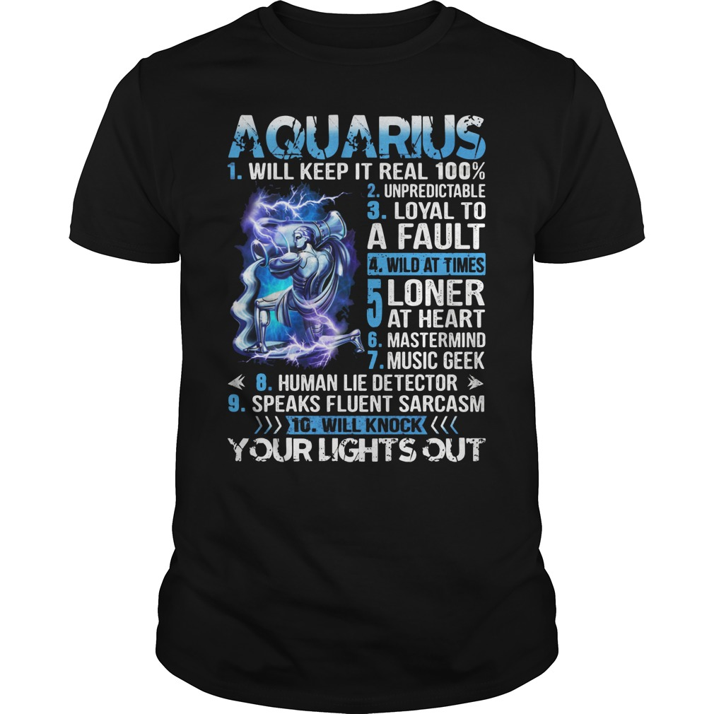 10 things Aquarius your lights out Guys shirt