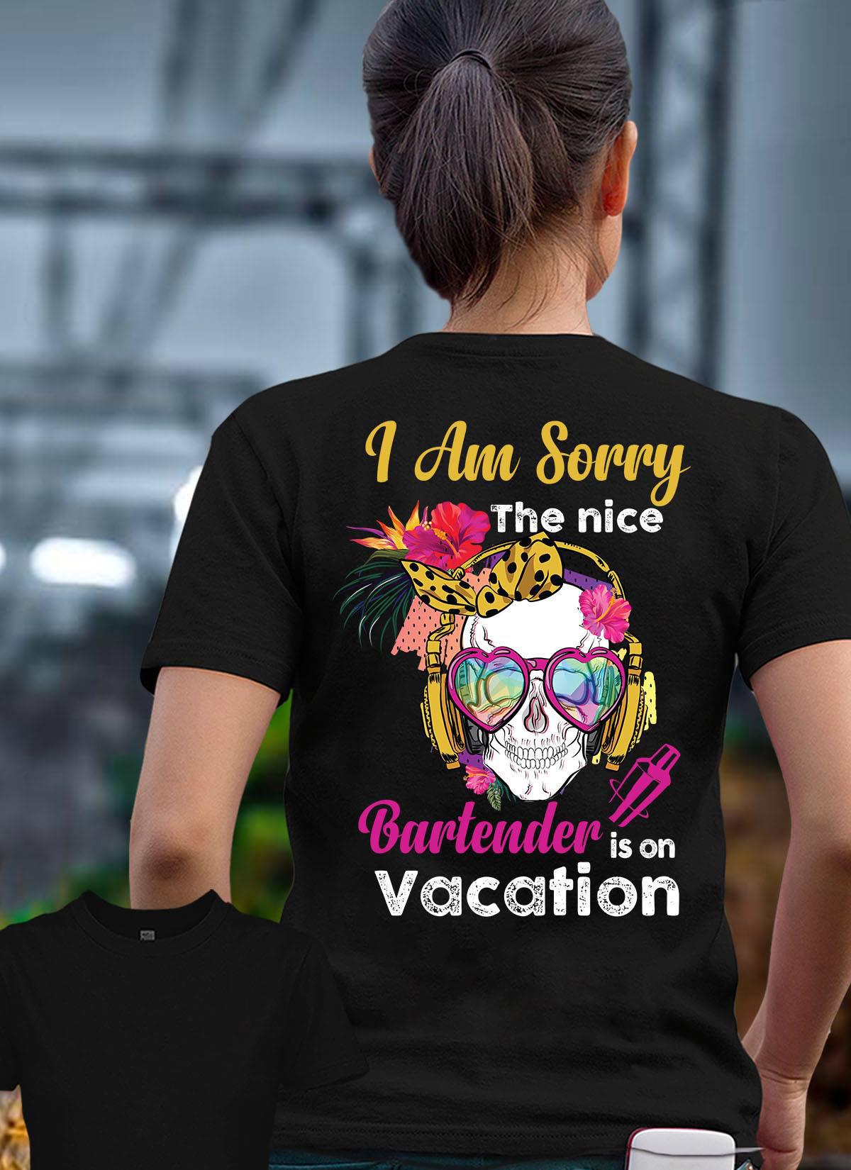 I am sorry the nice bartender is an vacation shirt