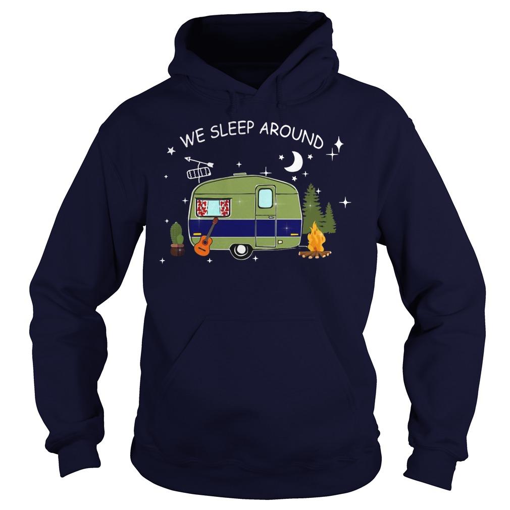 Camping we sleep around Hoodie