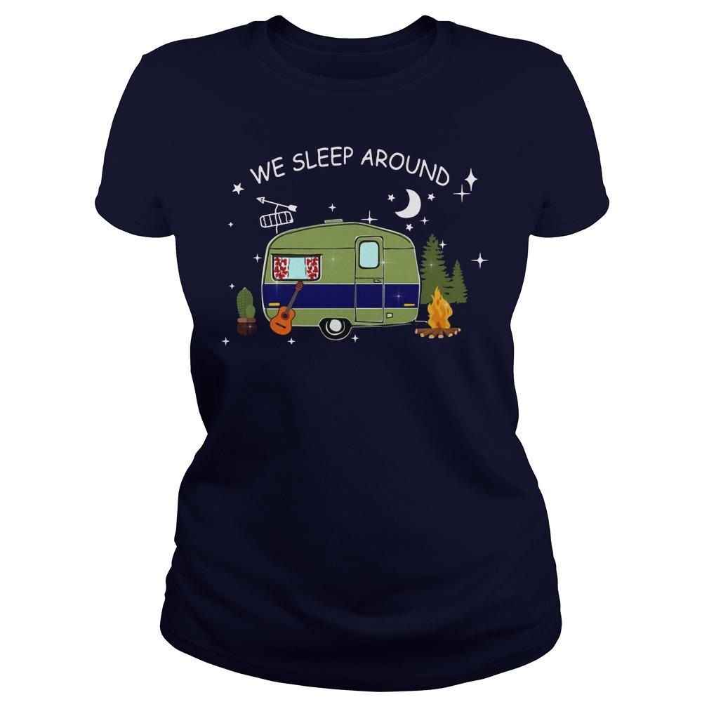 Camping we sleep around Ladies shirt