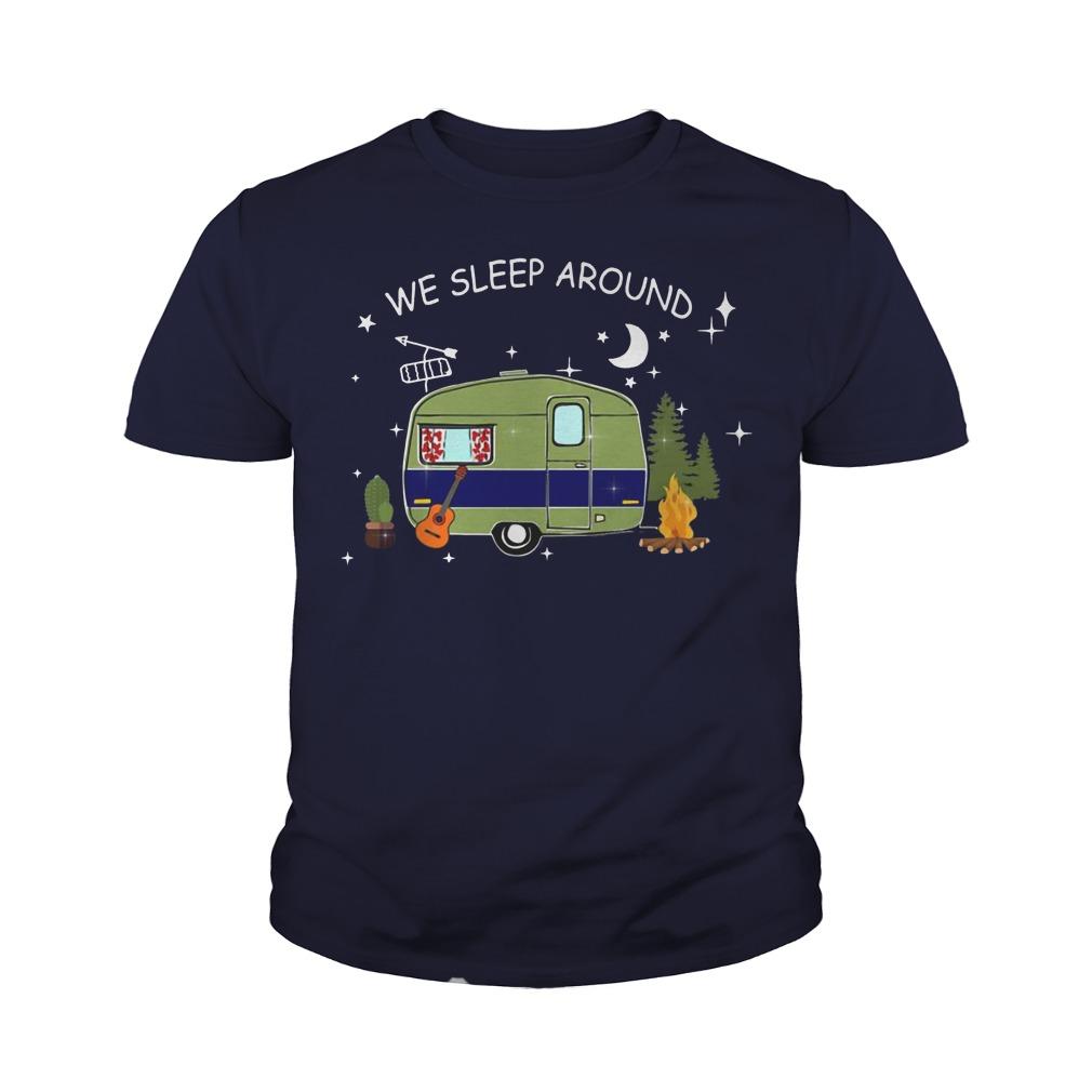 Camping we sleep around Youth shirt