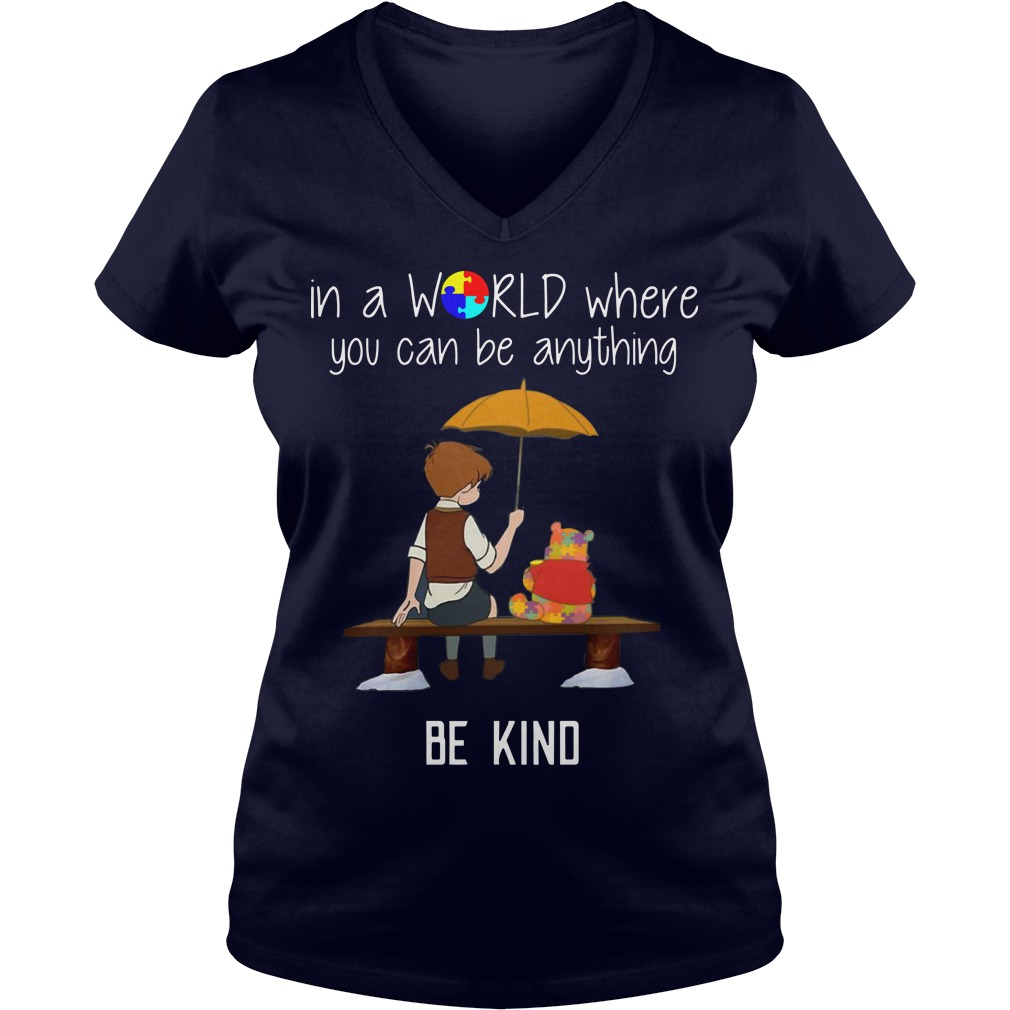 Christopher Robin Pooh in A World Where You Can Be Anything Be Kind Ladies v neck
