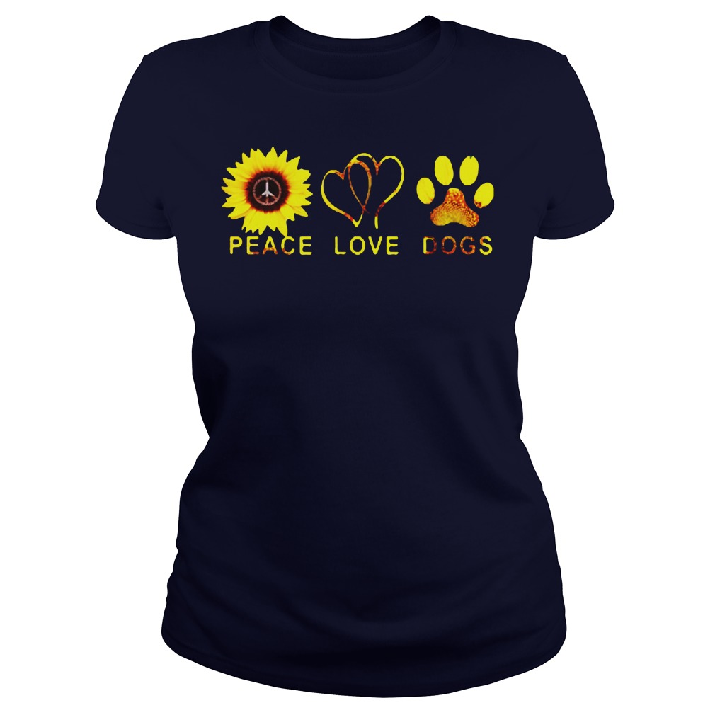 Official Sunflower peace and love and dogs Ladies shirt
