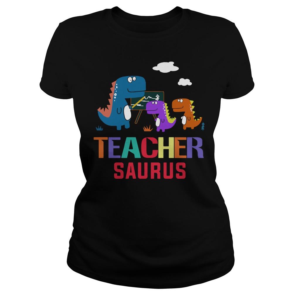 Teacher Saurus cooling jobs Ladies shirt