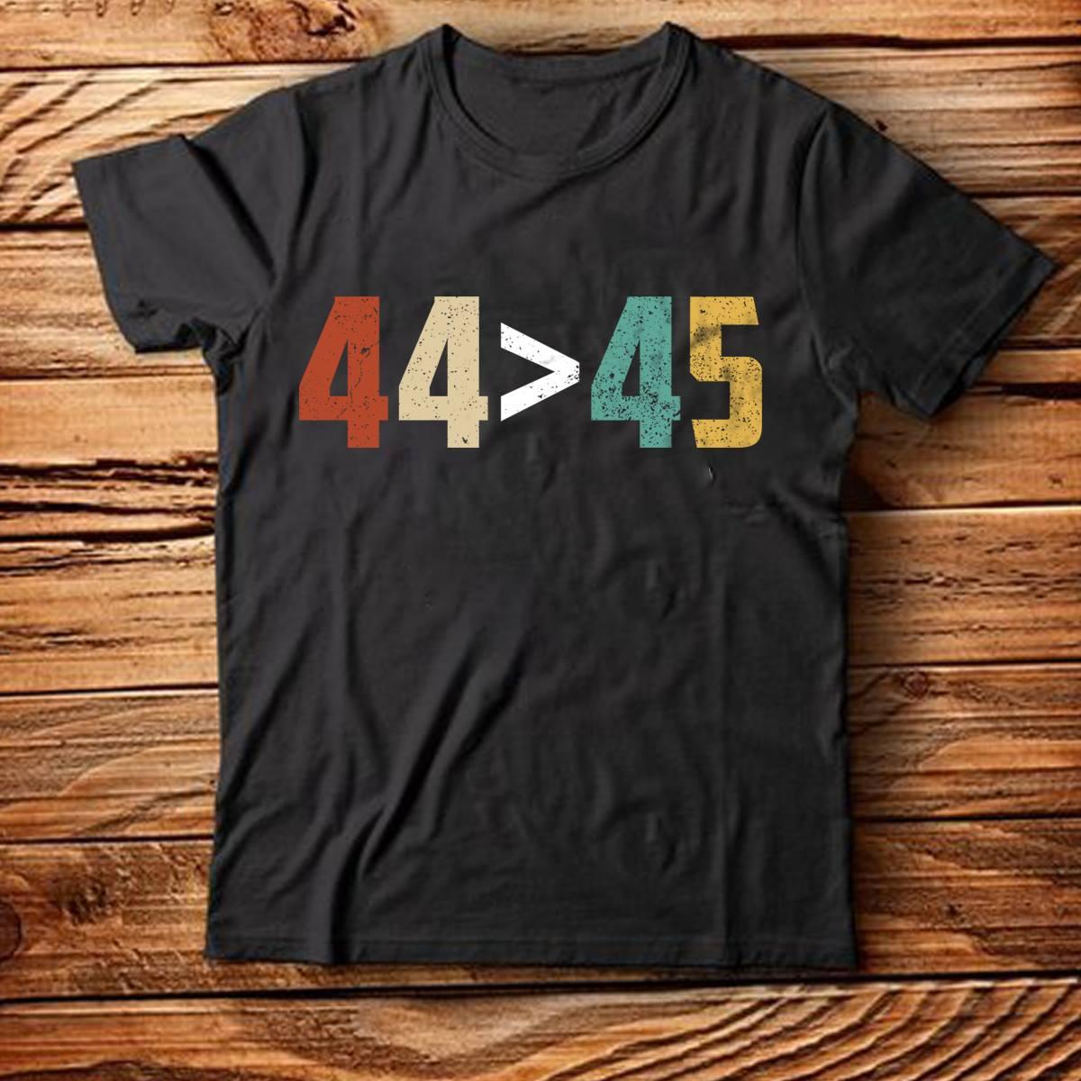 44 greater than 45 shirt