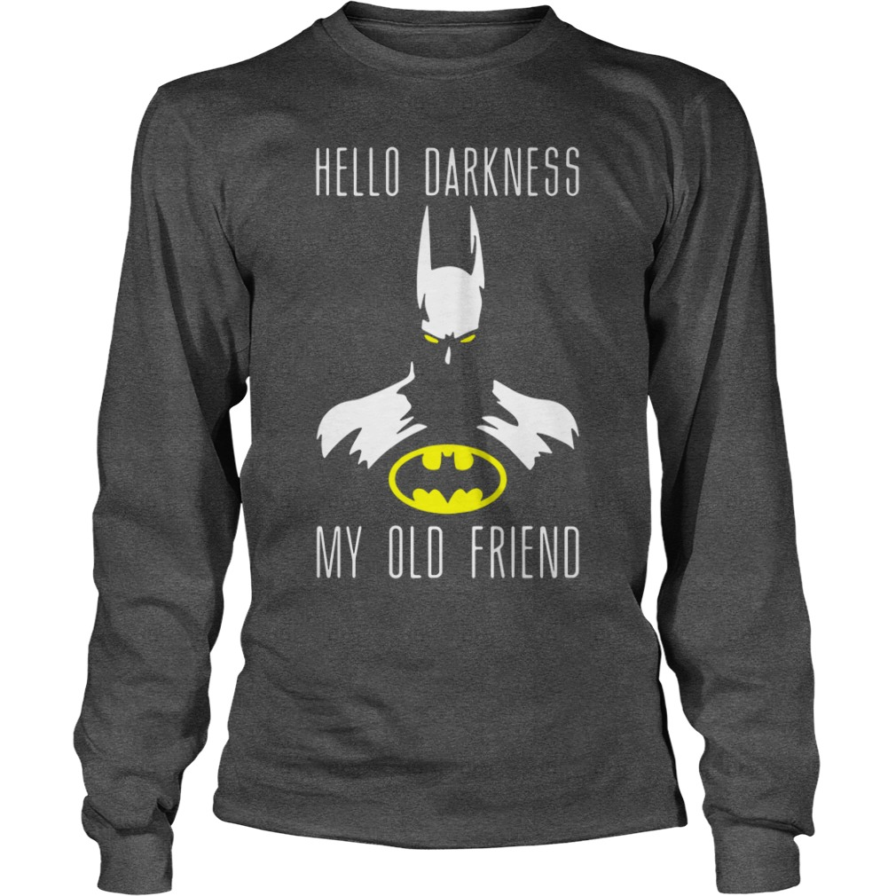 Batman Hello Darkness My Old Friend Longsleeve Shirt