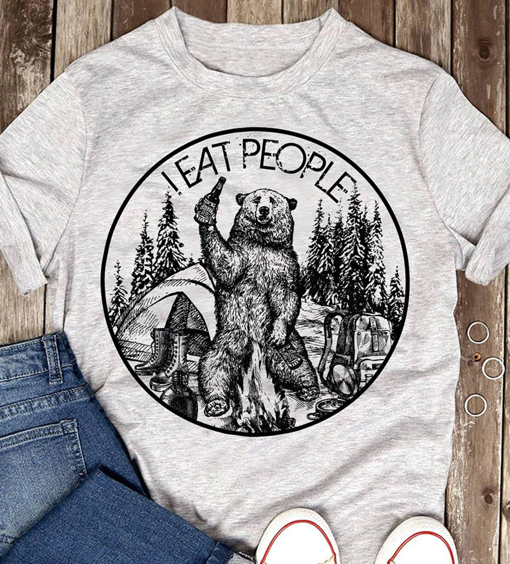 Camping hiking bear I eat people shirt