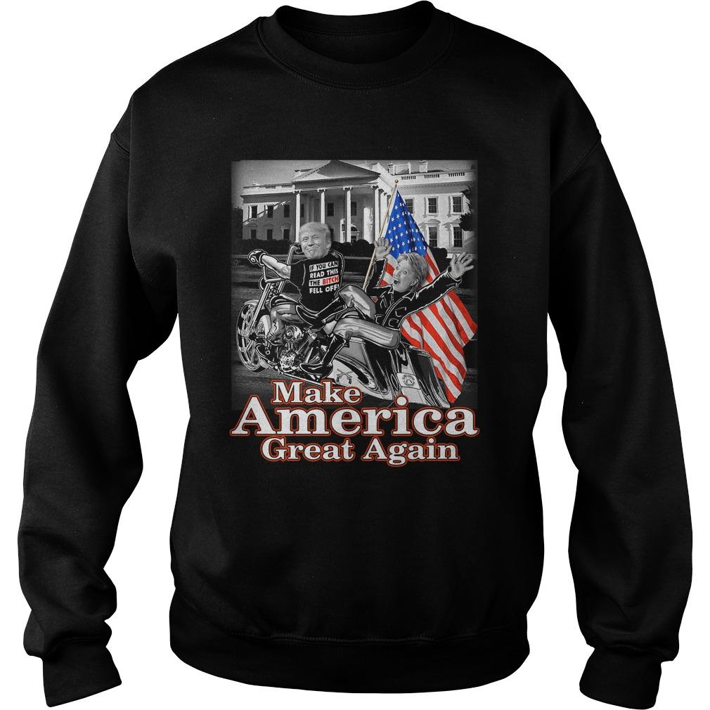 Donald Trump Make America Great Again Hillary Clinton Sweater