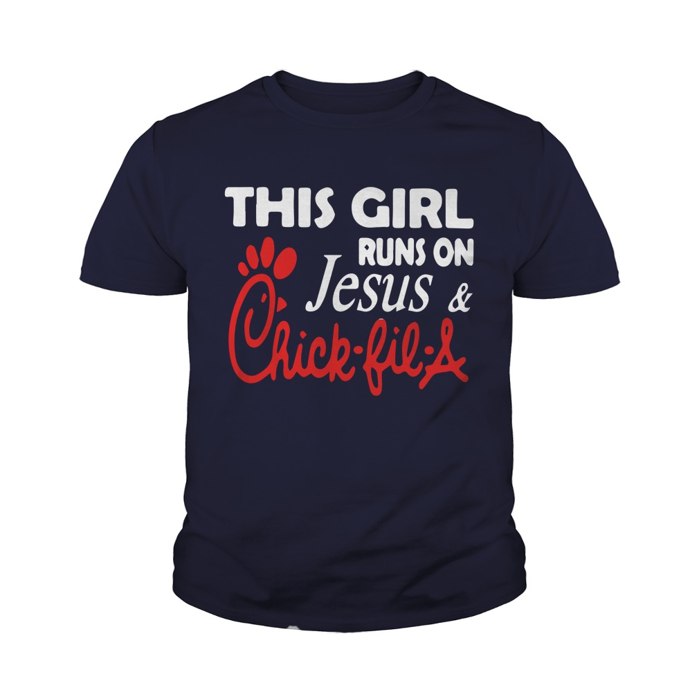 This Girl Runs On Jesus And Chick Fil A Youth Shirt