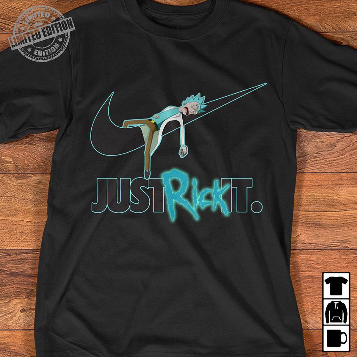 Just Rick it shirt