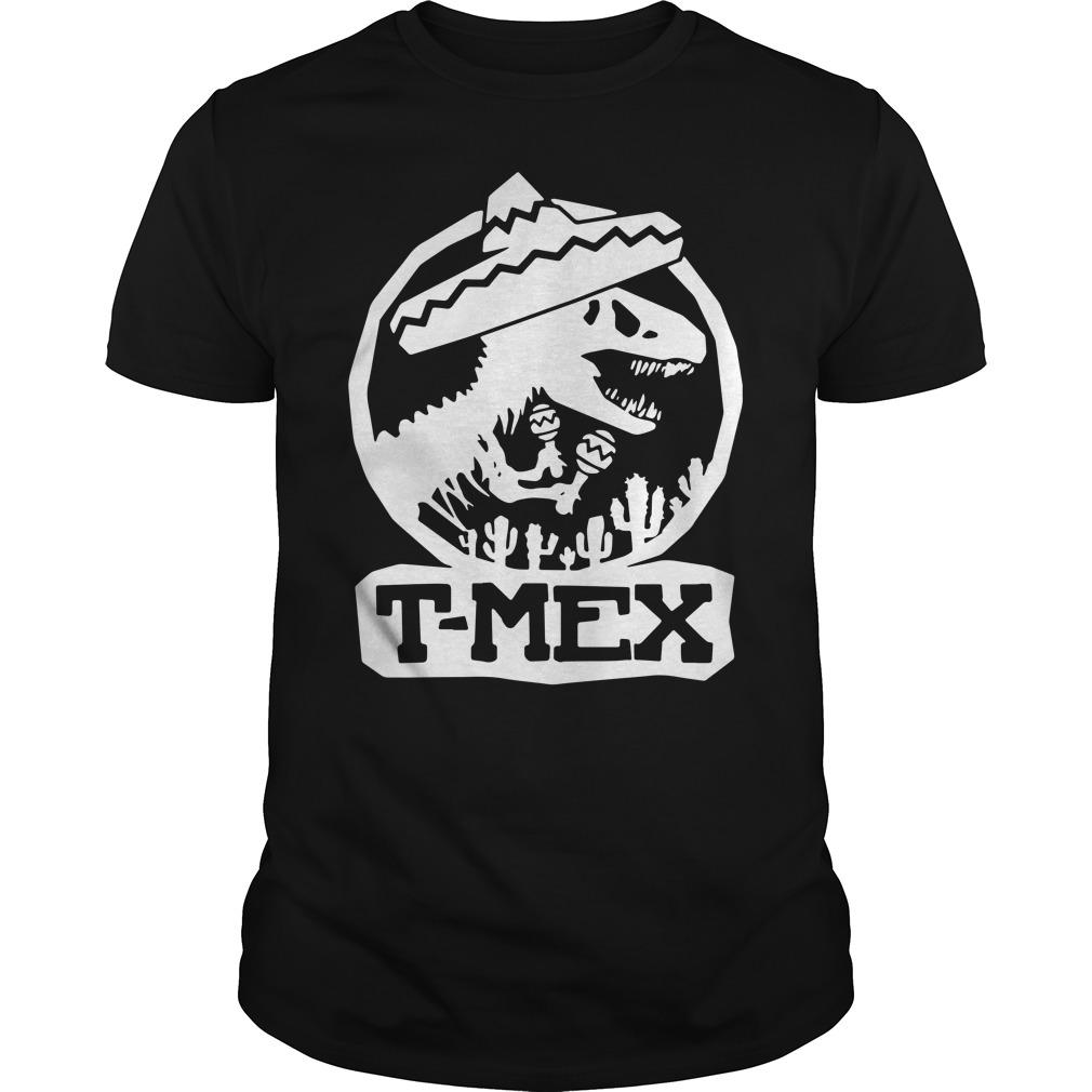 Mexican Dinosaurs T-Mex Guys shirt