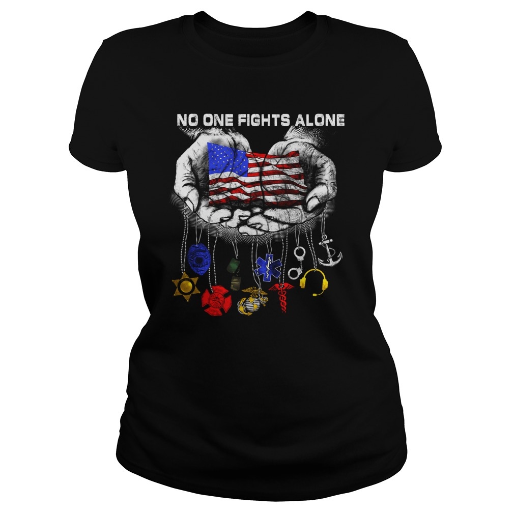 Official No one fights alone ladies shirt