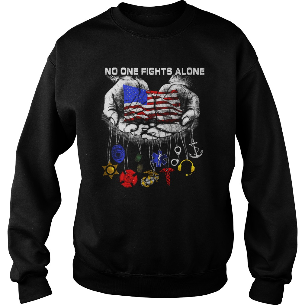 Official No one fights alone sweater