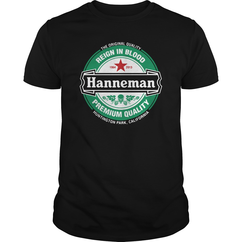The Original Quality Reign In Blood Hanneman Premium Quality Guys Shirt