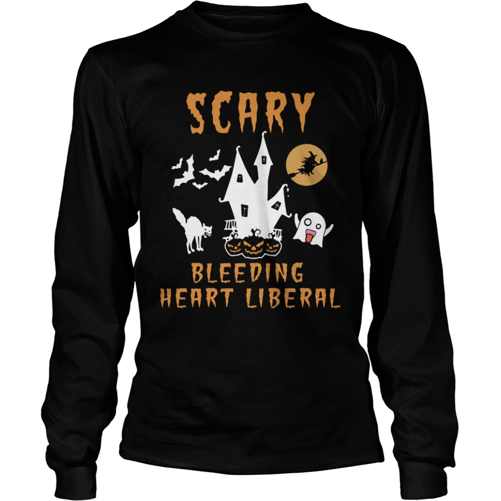 Scary Bleeding Heart Liberal Longsleeve Shirt
