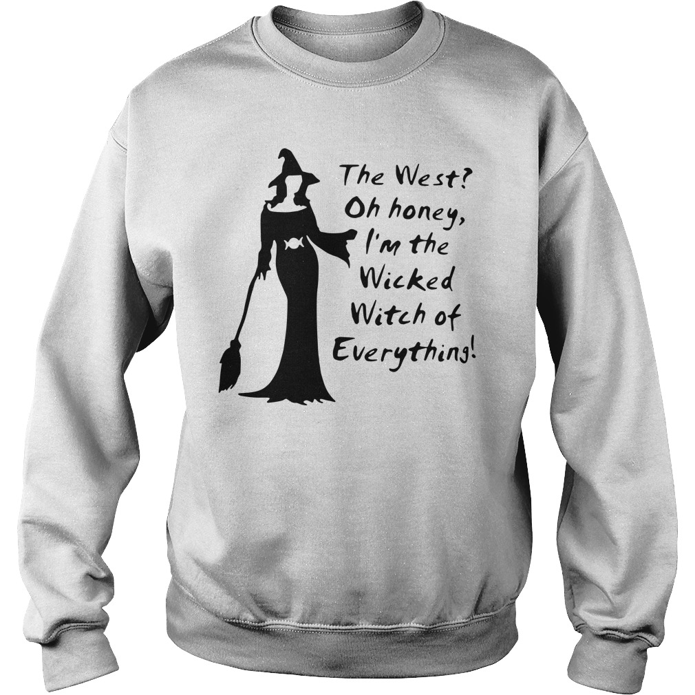 The west oh honey I'm the wicked witch of everything sweater