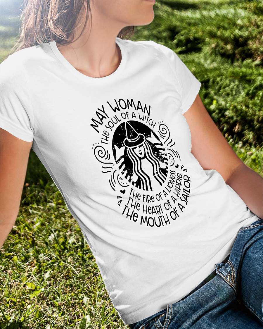 May woman the soul of a witch the fire of a lioness star bulk shirt