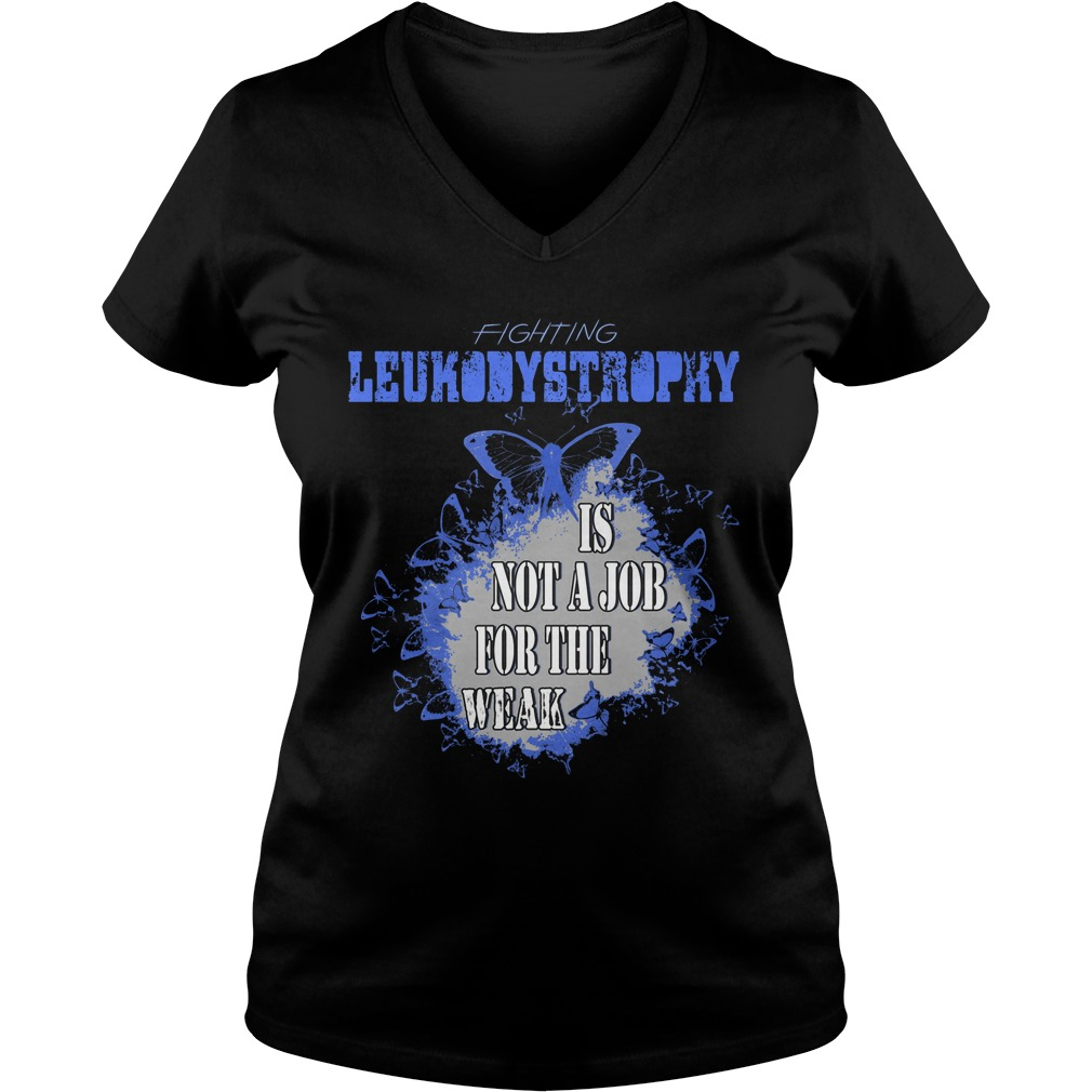 Fighting leukodystrophy Is not a job for the weak ladies v neck