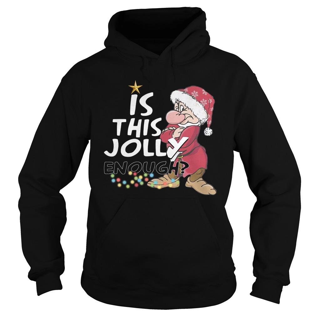 Grumpy Santa Is This Jolly Enough Christmas Hoodie