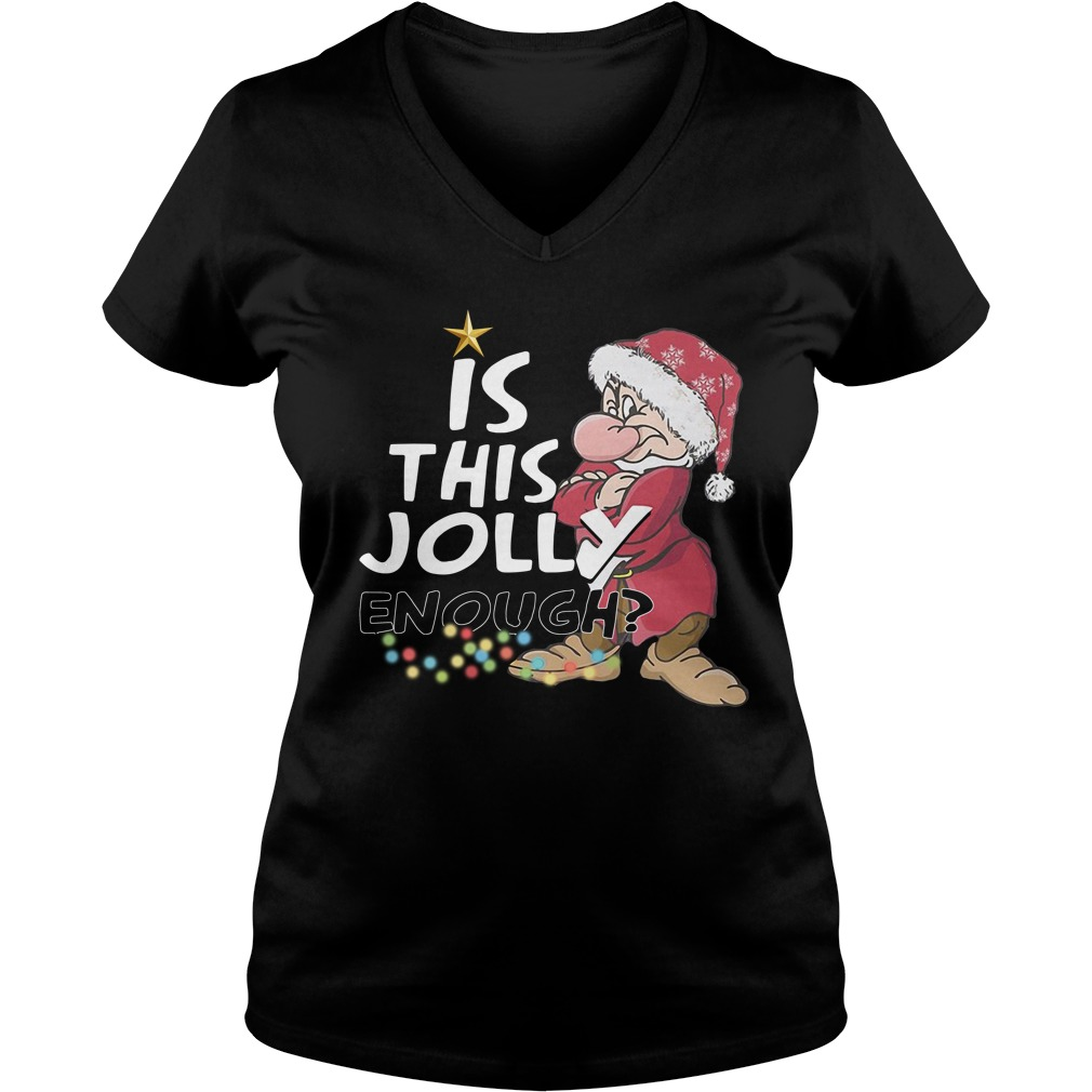 Grumpy Santa Is This Jolly Enough Christmas Ladies v neck