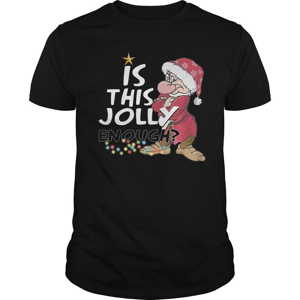 Grumpy Santa Is This Jolly Enough Christmas Guys Shirt