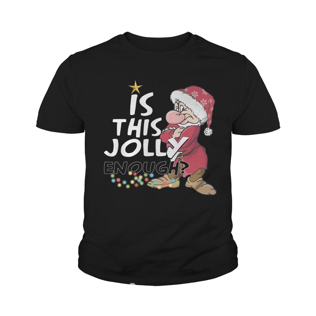Grumpy Santa Is This Jolly Enough Christmas Youth Shirt