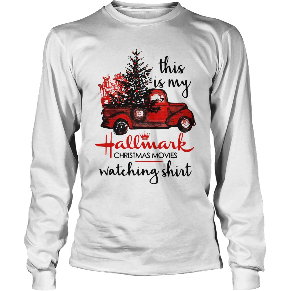 This Is My Hallmark Christmas Movies Watching Longsleeve Shirt