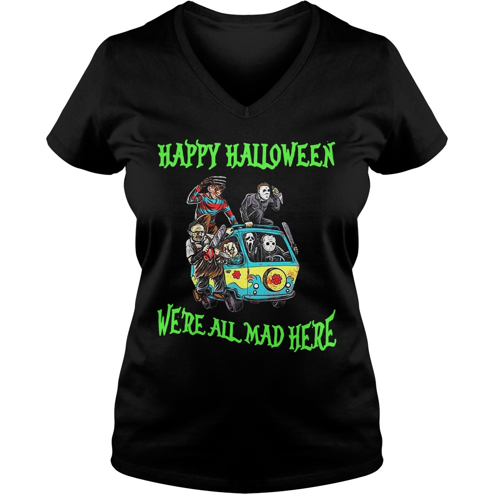Happy Halloween We're All Mad Here Ladies v neck