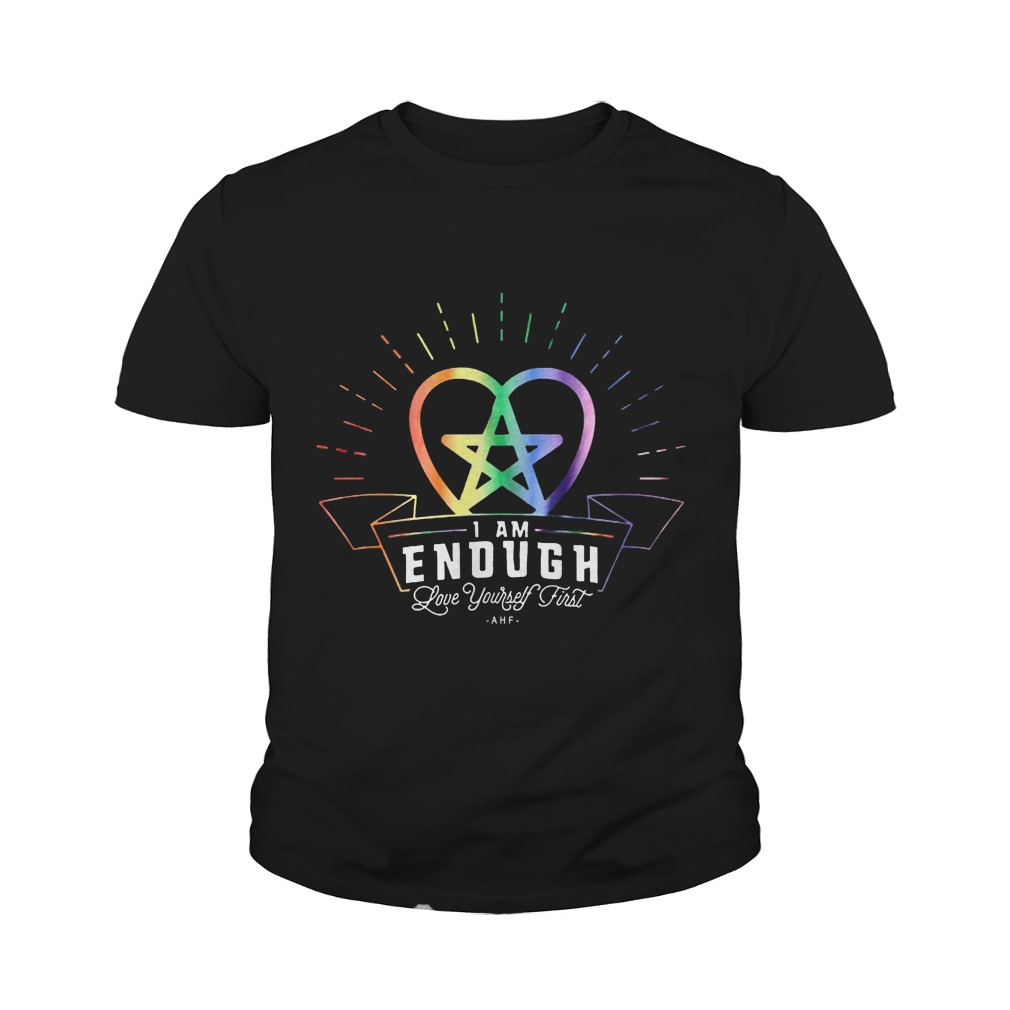 I'm Enough Love Yourself First Youth Shirt