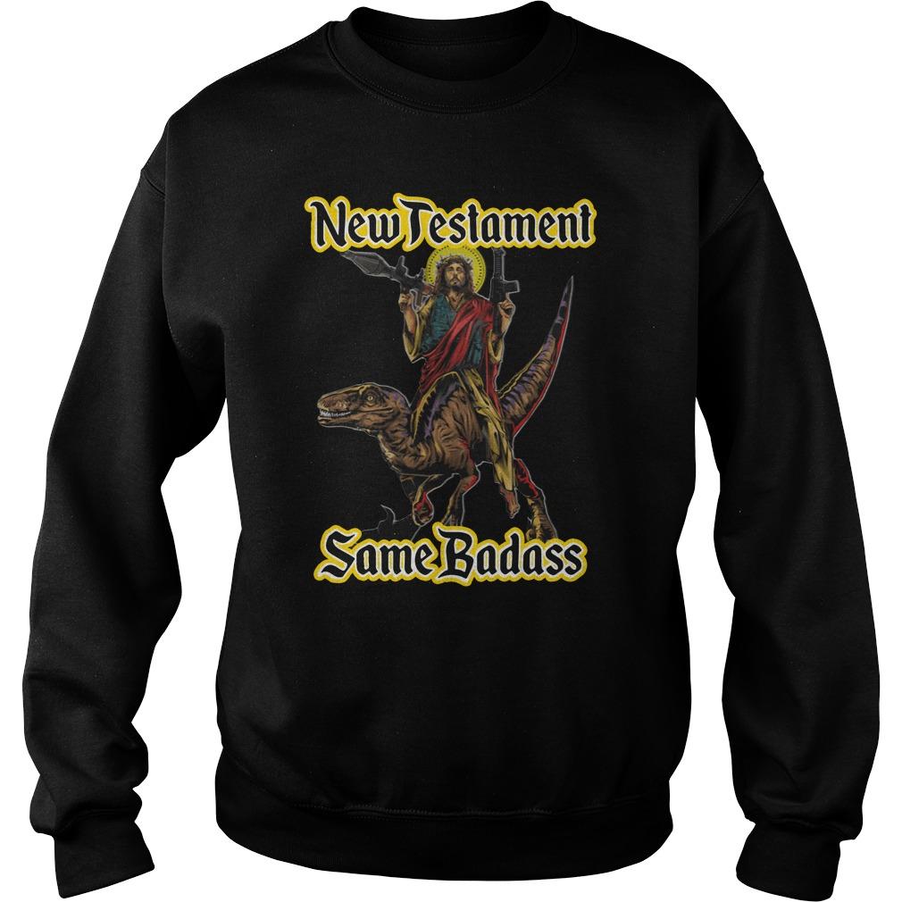 New Testament Same Badass Sweater