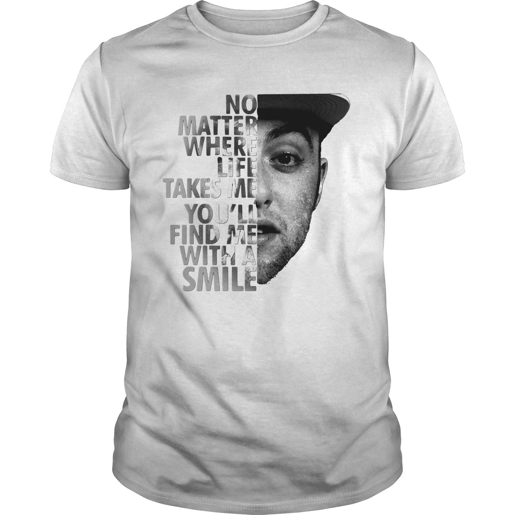 No Matter Where Life Takes Me You'll' Find Me With A Smile Guys Shirt