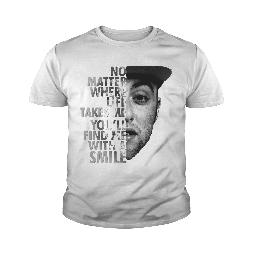 No Matter Where Life Takes Me You'll' Find Me With A Smile Youth Shirt