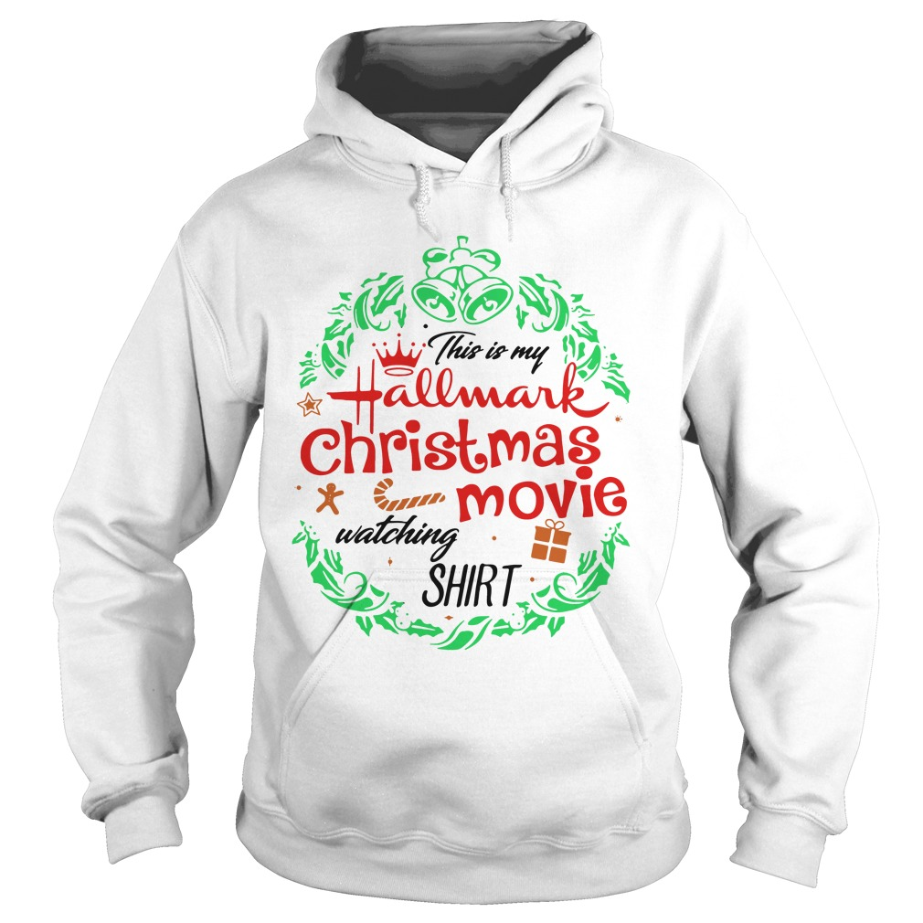 Official This Is My Hallmark Christmas Movie Watching Hoodie