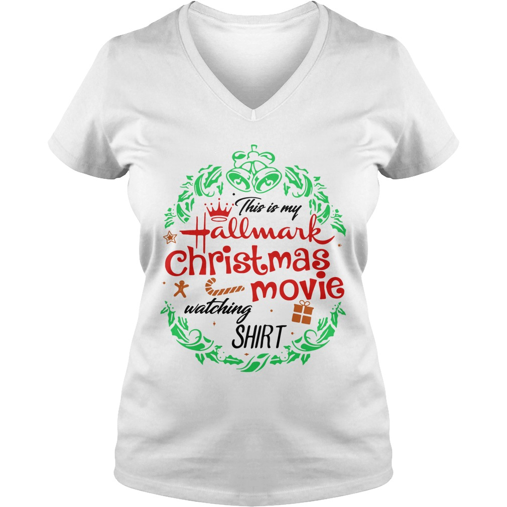 Official This Is My Hallmark Christmas Movie Watching Ladies v neck