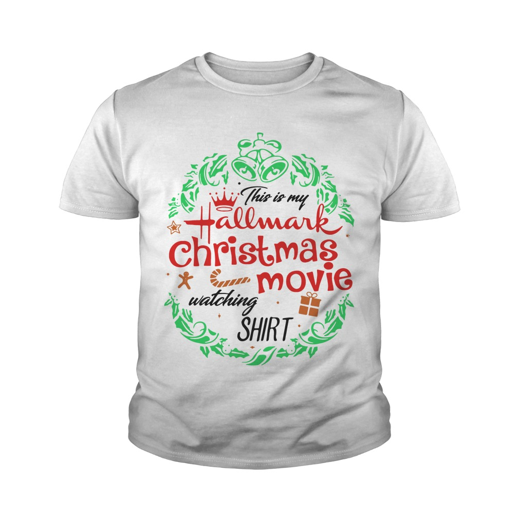 Official This Is My Hallmark Christmas Movie Watching Youth Shirt