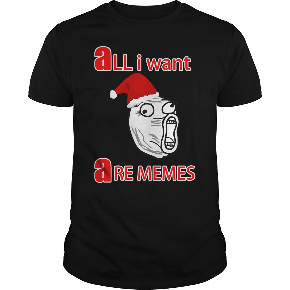 Official All i Want Are Memes Guys Shirt