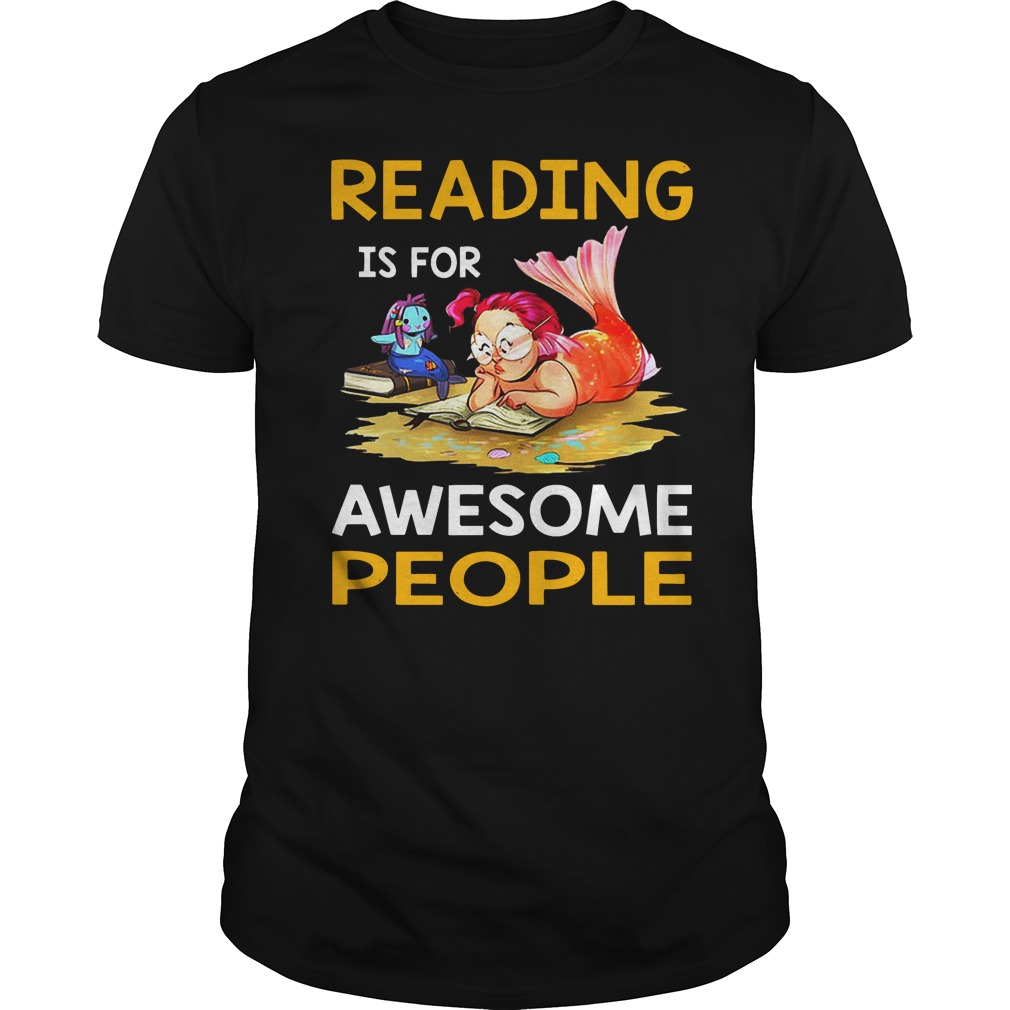 Reading is for awesome people Guys shirt