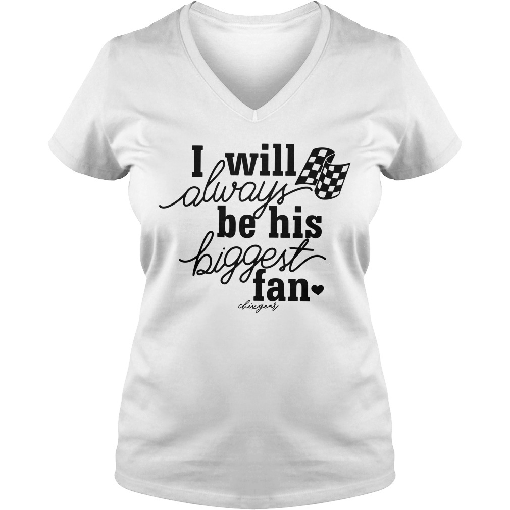 I Will Always Be His Biggest Fan Ladies v neck