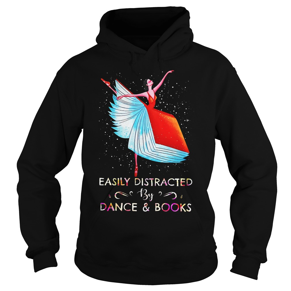 Easily Distracted By Dance And Books Ballet Hoodie