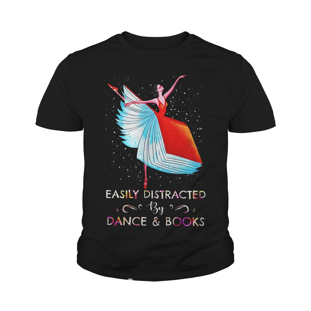 Easily Distracted By Dance And Books Ballet Youth Shirt