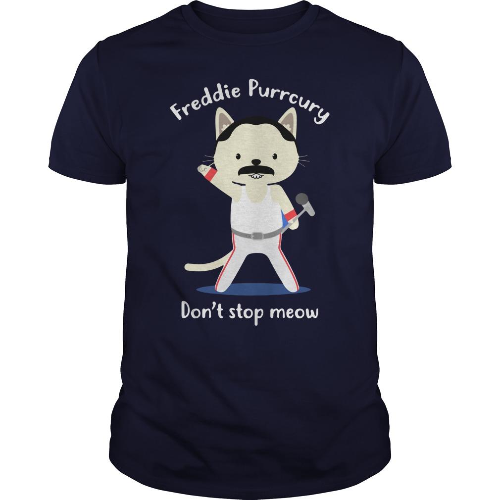 Freddie Purrcury Don't Stop Meow Guys Shirt