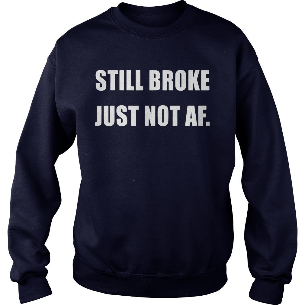 Jaboosie Still Broke Just Not AF Sweater