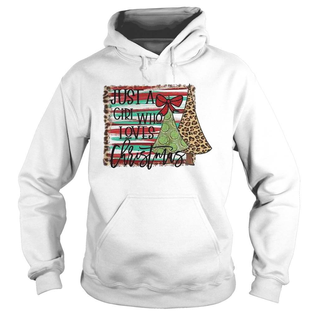 Just A Girl Who Loves Christmas Hoodie