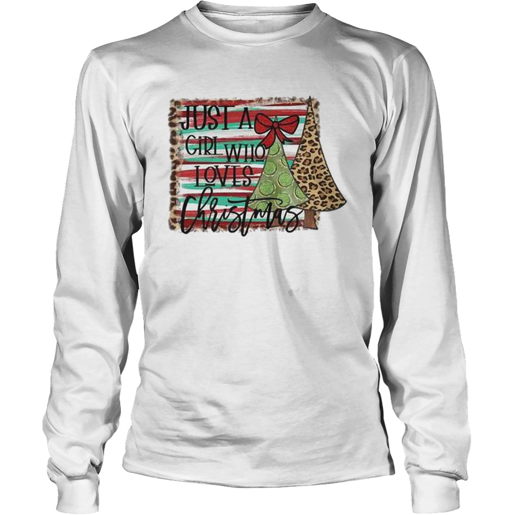 Just A Girl Who Loves Christmas Longsleeve Shirt
