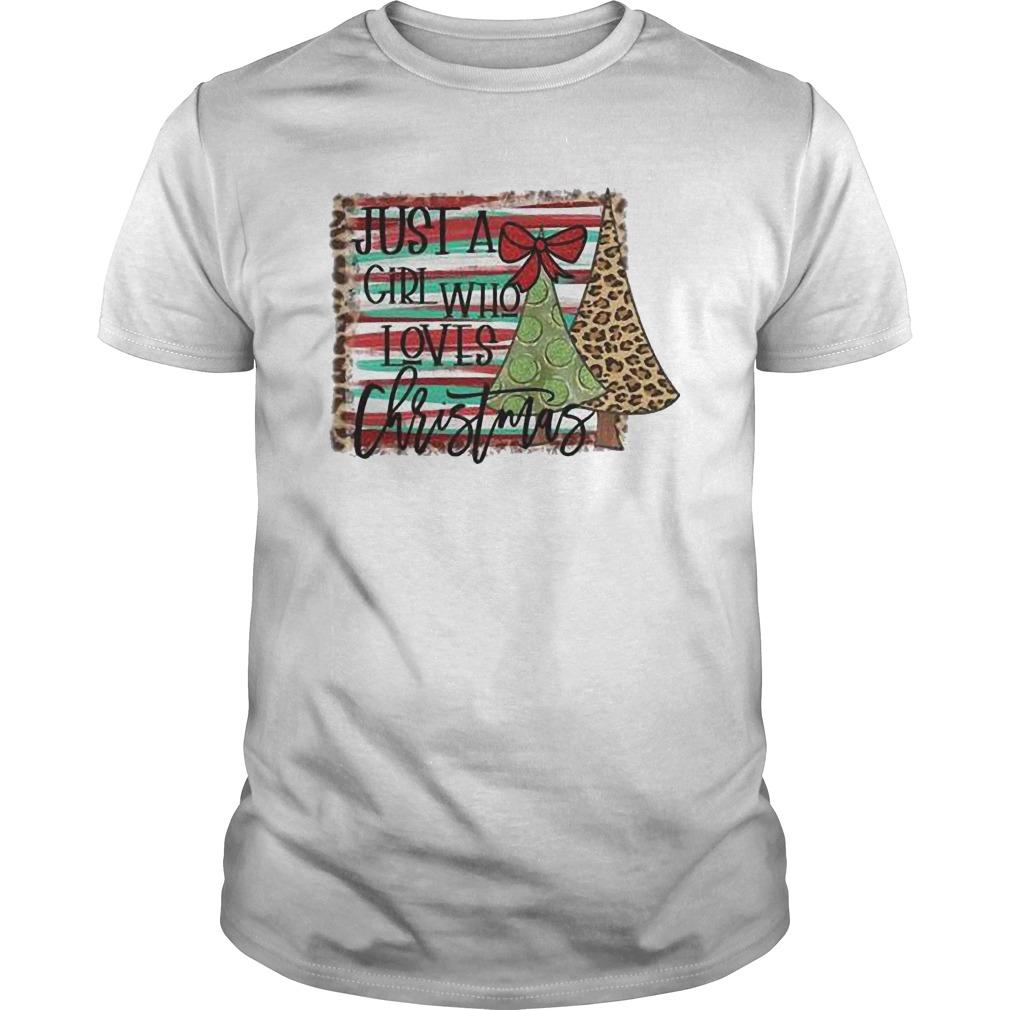 Just A Girl Who Loves Christmas Guys Shirt
