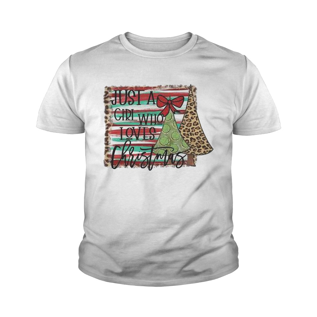 Just A Girl Who Loves Christmas Youth Shirt