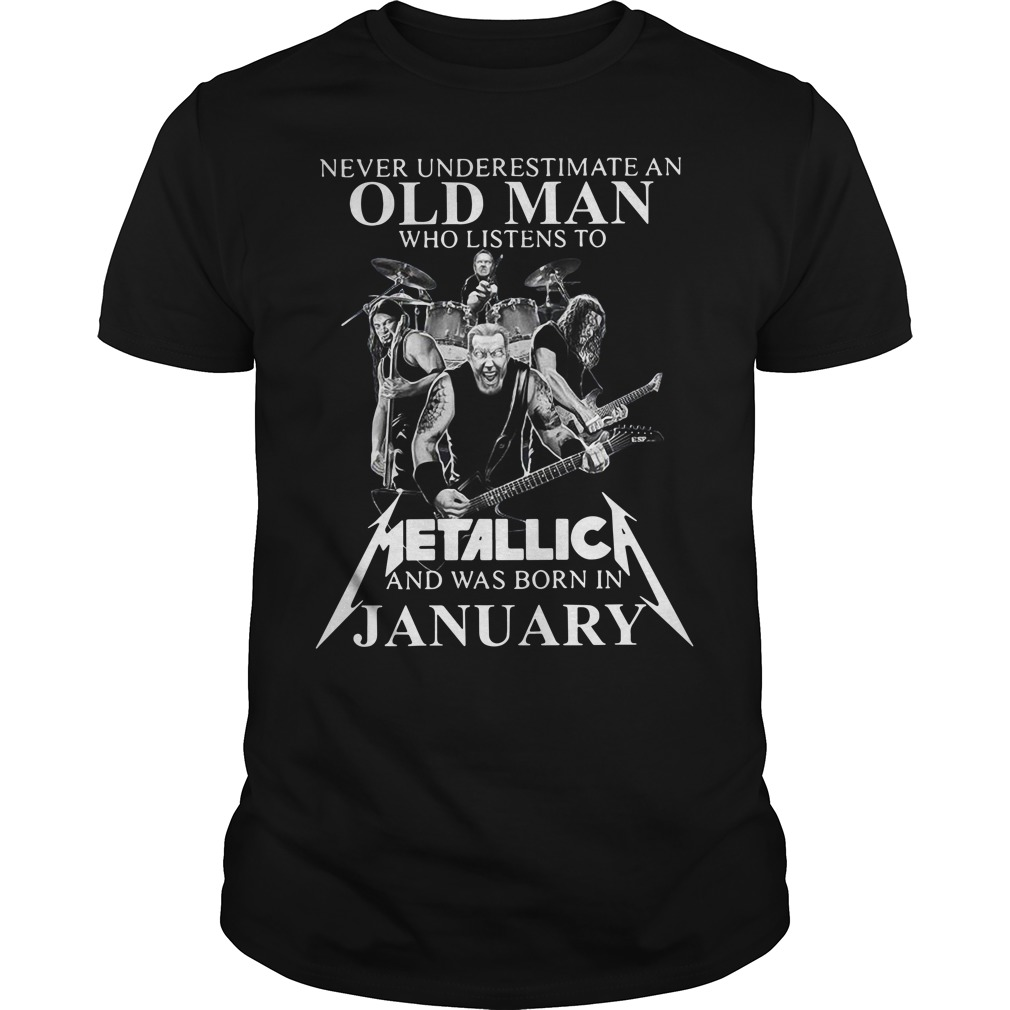 Never Underestimate An Old Man Who Listen To Metallica Guys Shirt