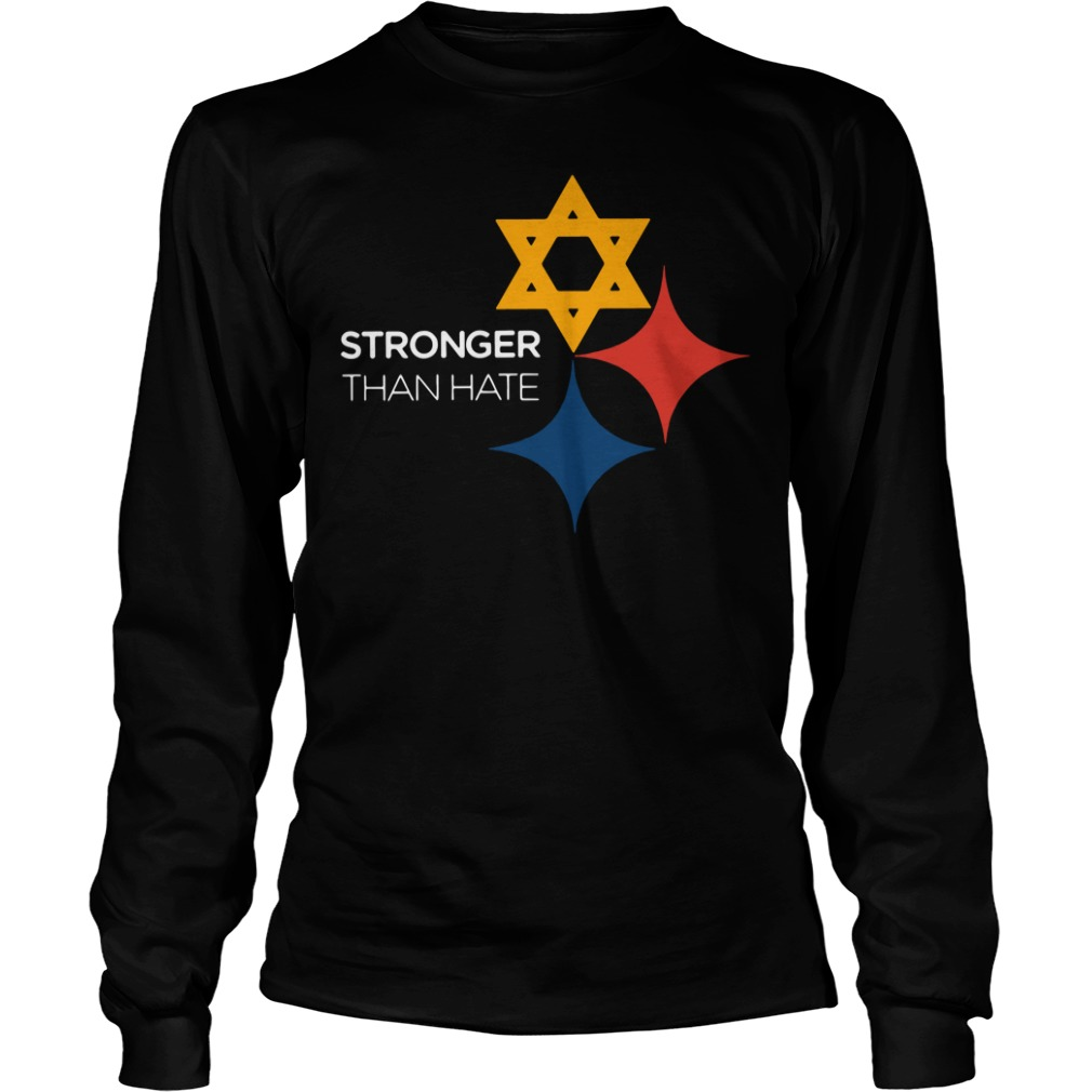 Pittsburgh Stronger Than Hate Longsleeve Shirt