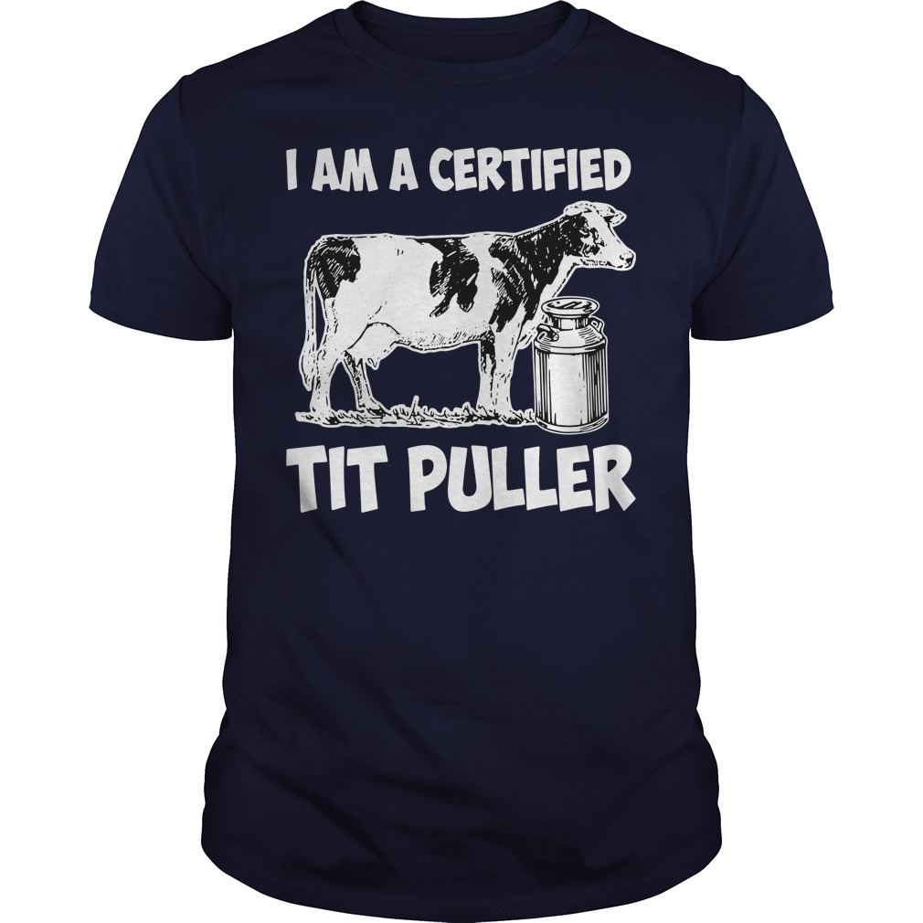 I Am A Certified Tit Puller Guys Shirt